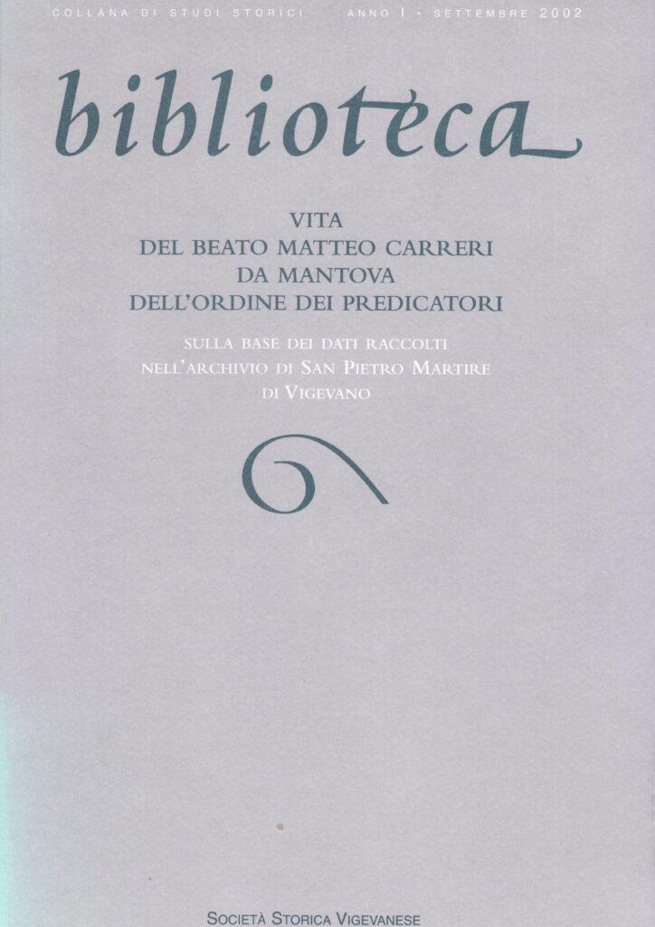 Vita del Beato Matteo Carreri da Mantova Dell'Ordine dei Predicatori