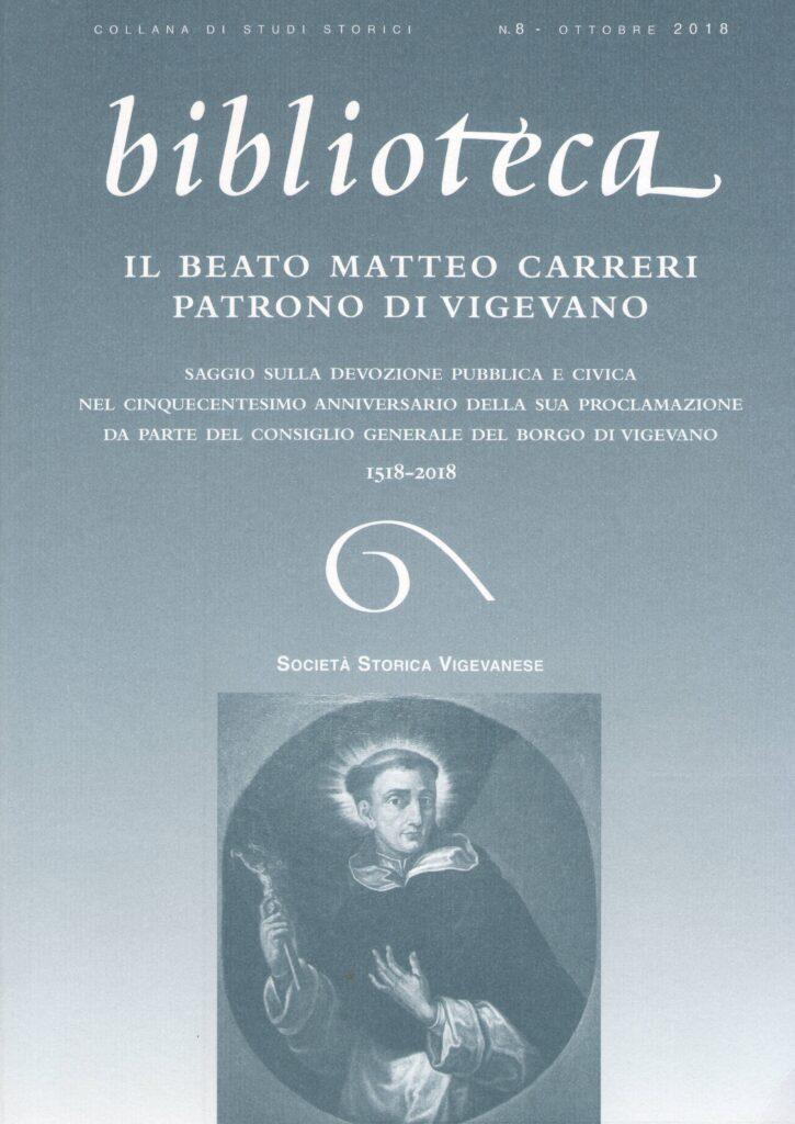 Il Beato Matteo Carreri Patrono di Vigevano