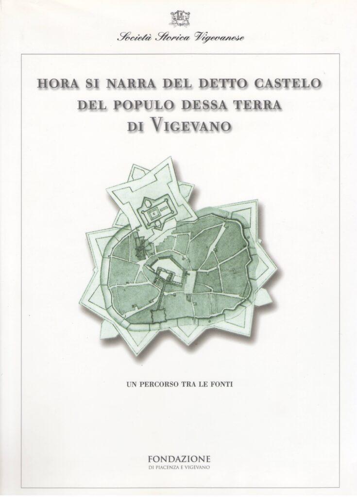 Hora si narra del detto Castelo del populo dessa terra di Vigevano