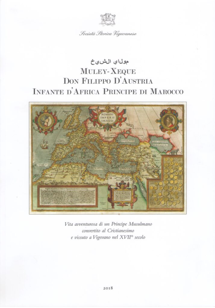 Muley-Xeque. Don Filippo d'Austria, Infante d'Africa Principe di Marocco