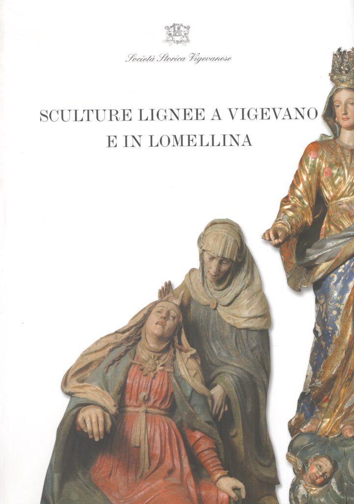 Sculture lignee a Vigevano e in Lomellina