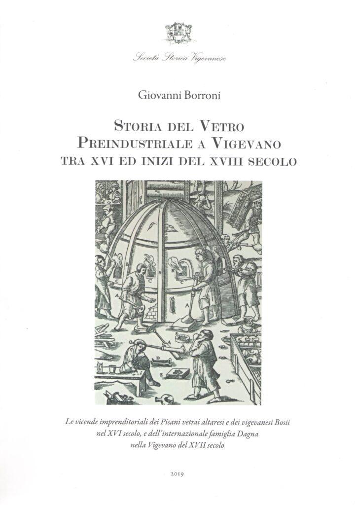 Storia del vetro preindustriale a Vigevano tra XVI ed inizi del XVIII secolo
